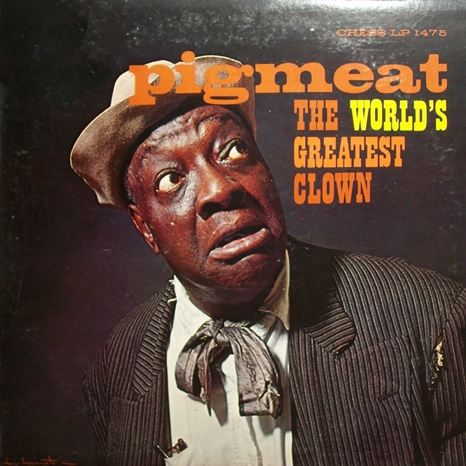 Pigmeat Markham - World's Greatest Clown